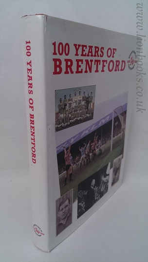 Image for 100 Years Of Brentford.