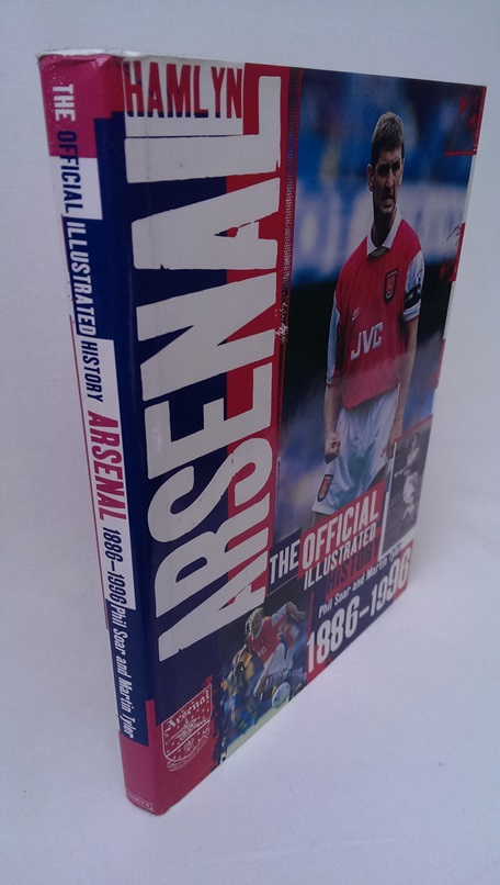 Image for The Official Illustrated History of Arsenal 1886-1996
