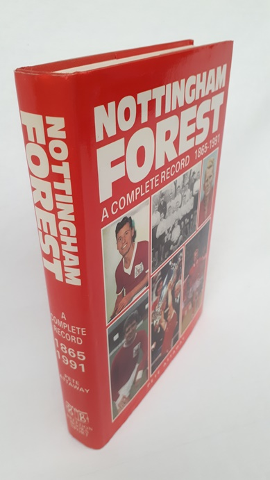 Image for Nottingham Forest - A Complete Record 1865 - 1991