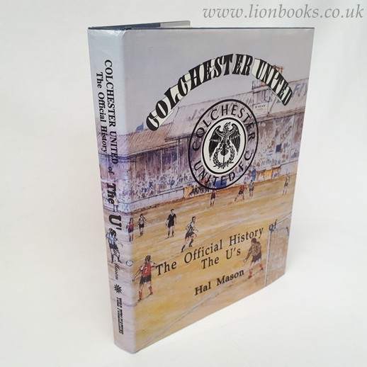 Image for Colchester United: The Official History of the U's