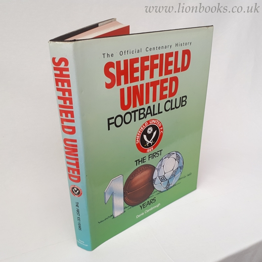 Image for Sheffield United Football Club: The First 100 Years