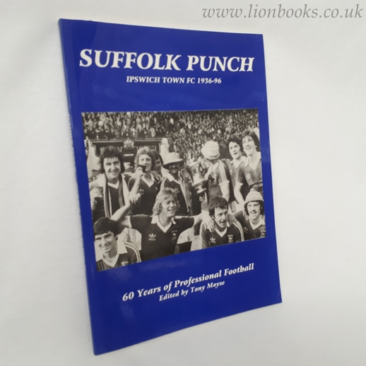 Image for Suffolk Punch - Ipswich Town FC 1936-96