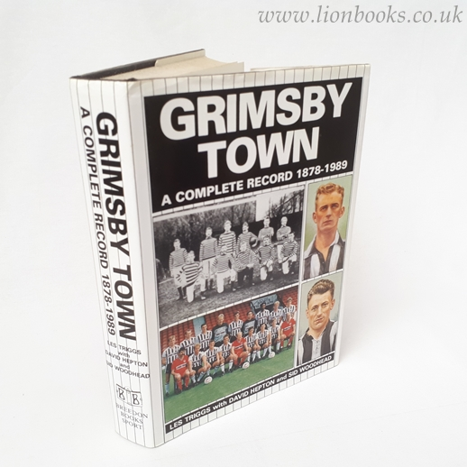 Image for Grimsby Town - a Complete Record 1878 - 1989