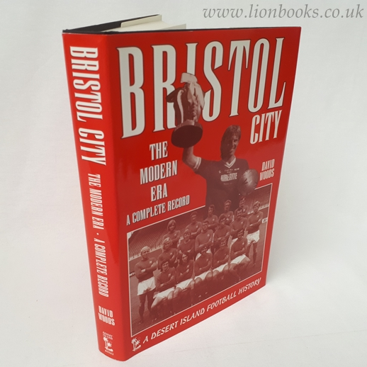 Image for Bristol City: the Modern Era A Complete Record