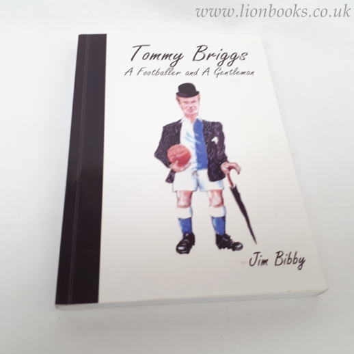 Image for Tommy Briggs: A Footballer and a Gentleman