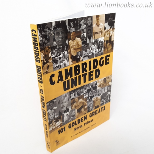Image for Cambridge United: 101 Golden Greats