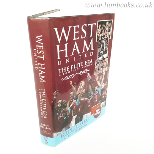 Image for West Ham United: The Elite Era - a Complete Record