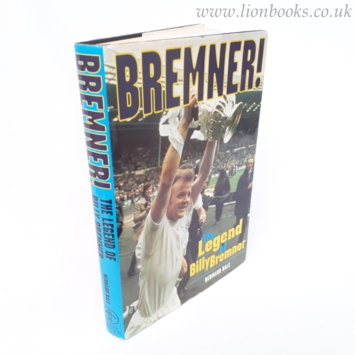 Image for Bremner!: The Legend of Billy Bremner