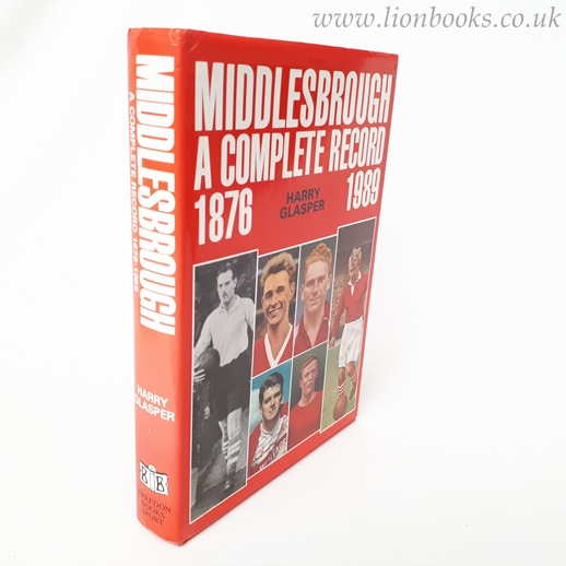 Image for Middlesbrough Football Club: A Complete Record, 1876-1989