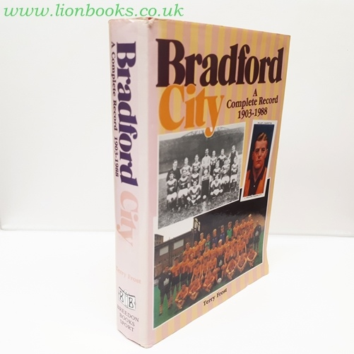 Image for Bradford City - a Complete Record 1903-1988