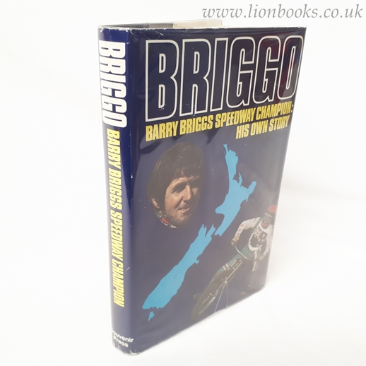 Image for Briggo - Barry Briggs Speedway Champion His Own Story