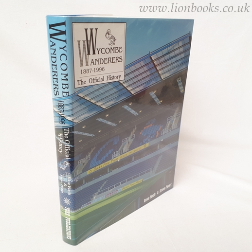 Image for Wycombe Wanderers, 1887-1996 : The Official History