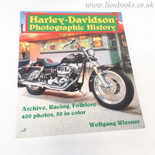 Image for Harley-Davidson Photographic History: Archive, Racing, Folklore