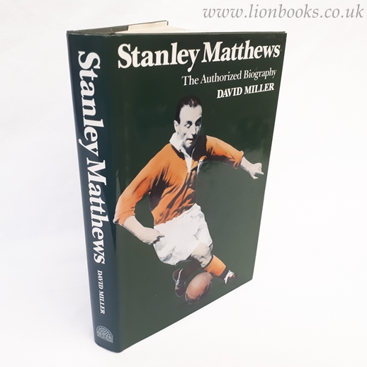 Image for Stanley Matthews: The Authorized Biography