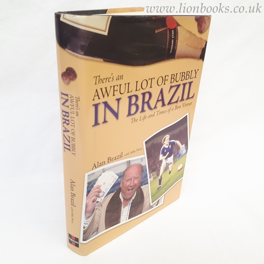 Image for There's an Awful Lot of Bubbly in Brazil: The Life and Times of a Bon Viveur