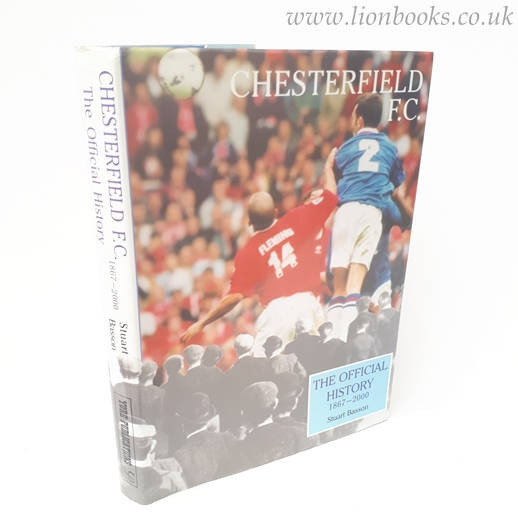 Image for Chesterfield F.C. - The Official History 1867 - 2000
