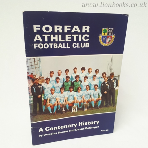 Image for Forfar Athletic F. C. : A Centenary History