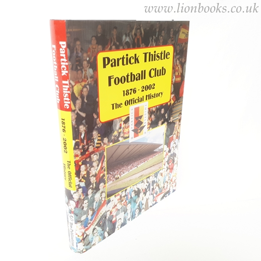 Image for Partick Thistle Football Club 1876-2002 The Official History