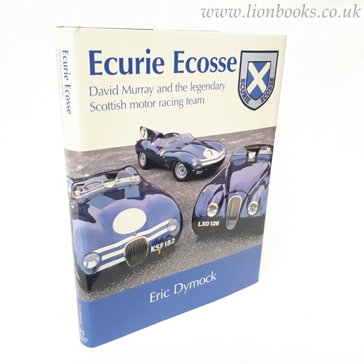 Image for Ecurie Ecosse: David Murray and the legendary Scottish Motor Racing Team
