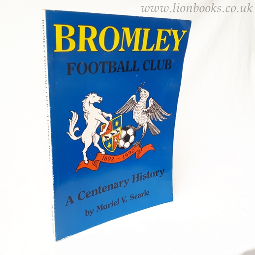 Image for Bromley Football Club 1892-1992: A Centenary History
