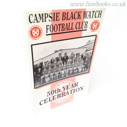 Image for Campsie Black Watch Football Club 50th Year Celebration