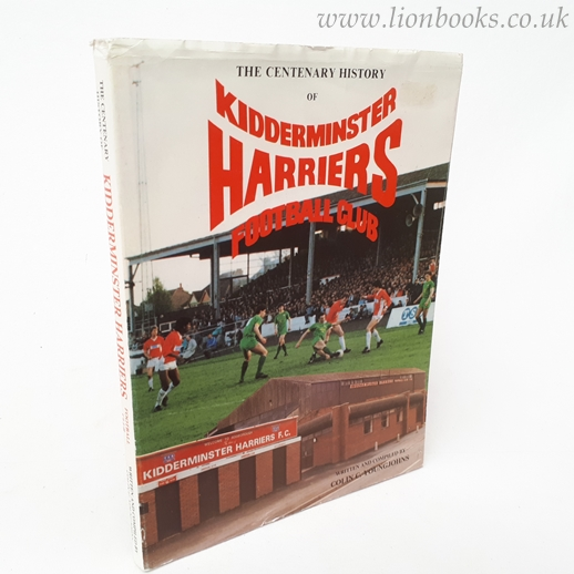 Image for The Centenary History of Kidderminster Harriers 1886 - 1986