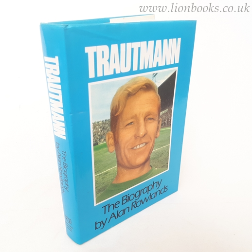 Image for Trautmann: The Biography