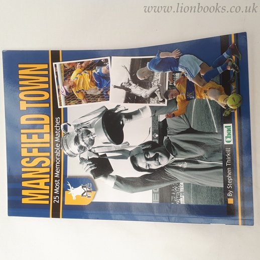 Image for Mansfield Town - 25 Most Memorable Matches
