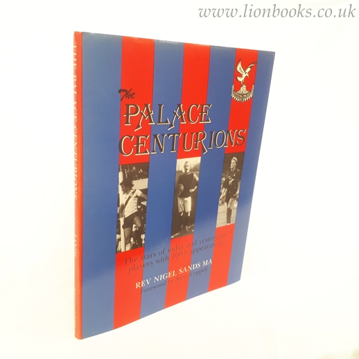 Image for Palace Centurions: Stars of Crystal Palace Football Club
