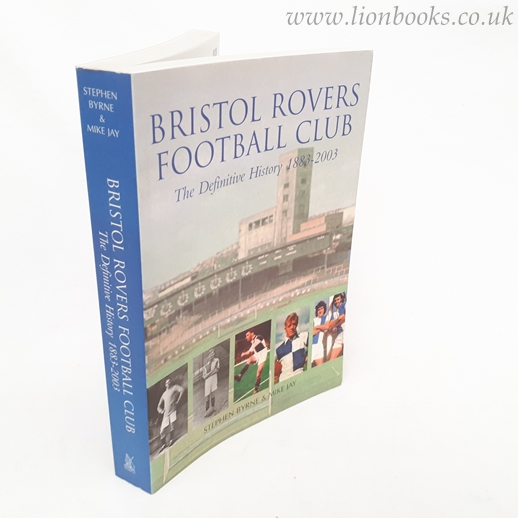 Image for Bristol Rovers Football Club : The Definitive History 1883 - 2003