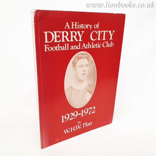 Image for A History of Derry City Football and Athletic Club