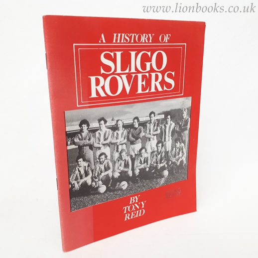 Image for A History of Sligo Rovers
