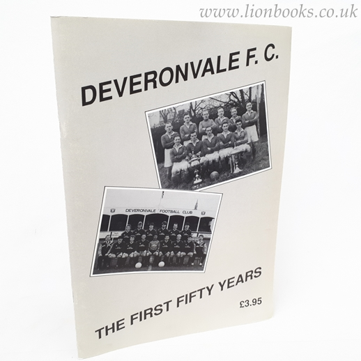 Image for Deverondale F. C. First Fifty Years