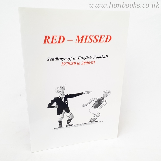 Image for Red-Missed Sendings-Off in English Football 1979/80 to 2000/01