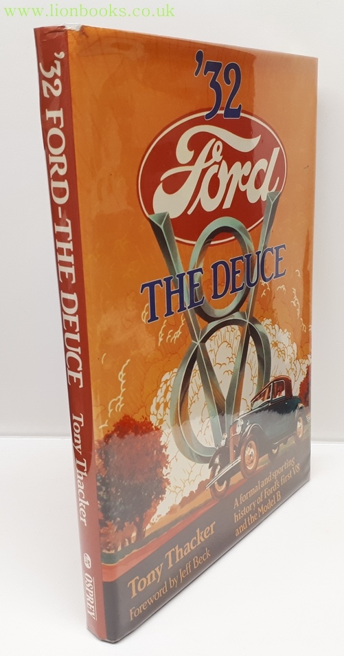Image for '32 Ford The Deuce ~ a Formal and Sporting History of Ford's First V8 and the Model B