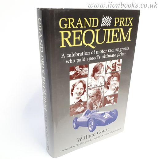 Image for Grand Prix Requiem A Celebration of Motor Racing Greats Who Paid Speed's Ultimate Price