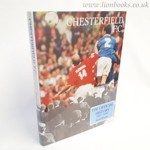 Image for Chesterfield F. C.  The Official History 1867-2000