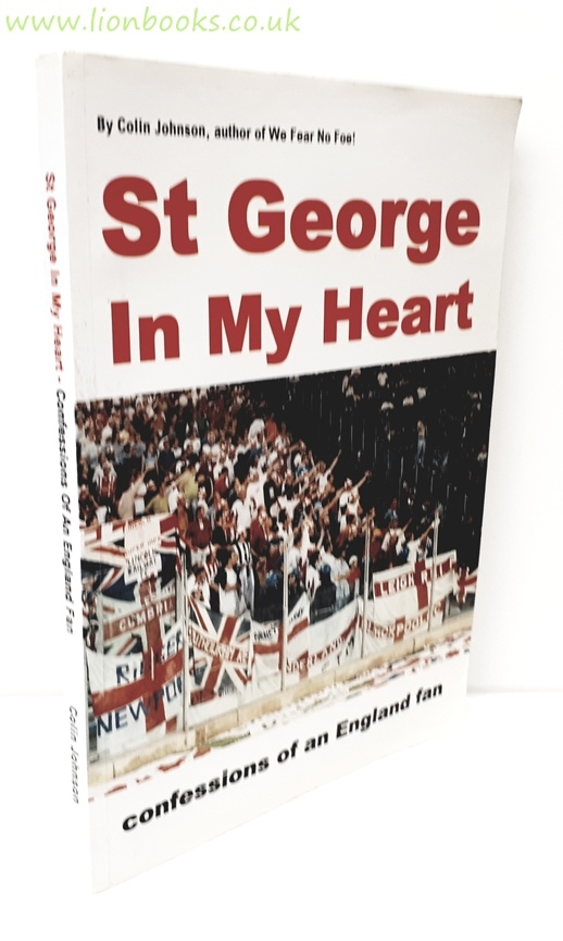 Image for St George in My Heart Confessions of an England Fan