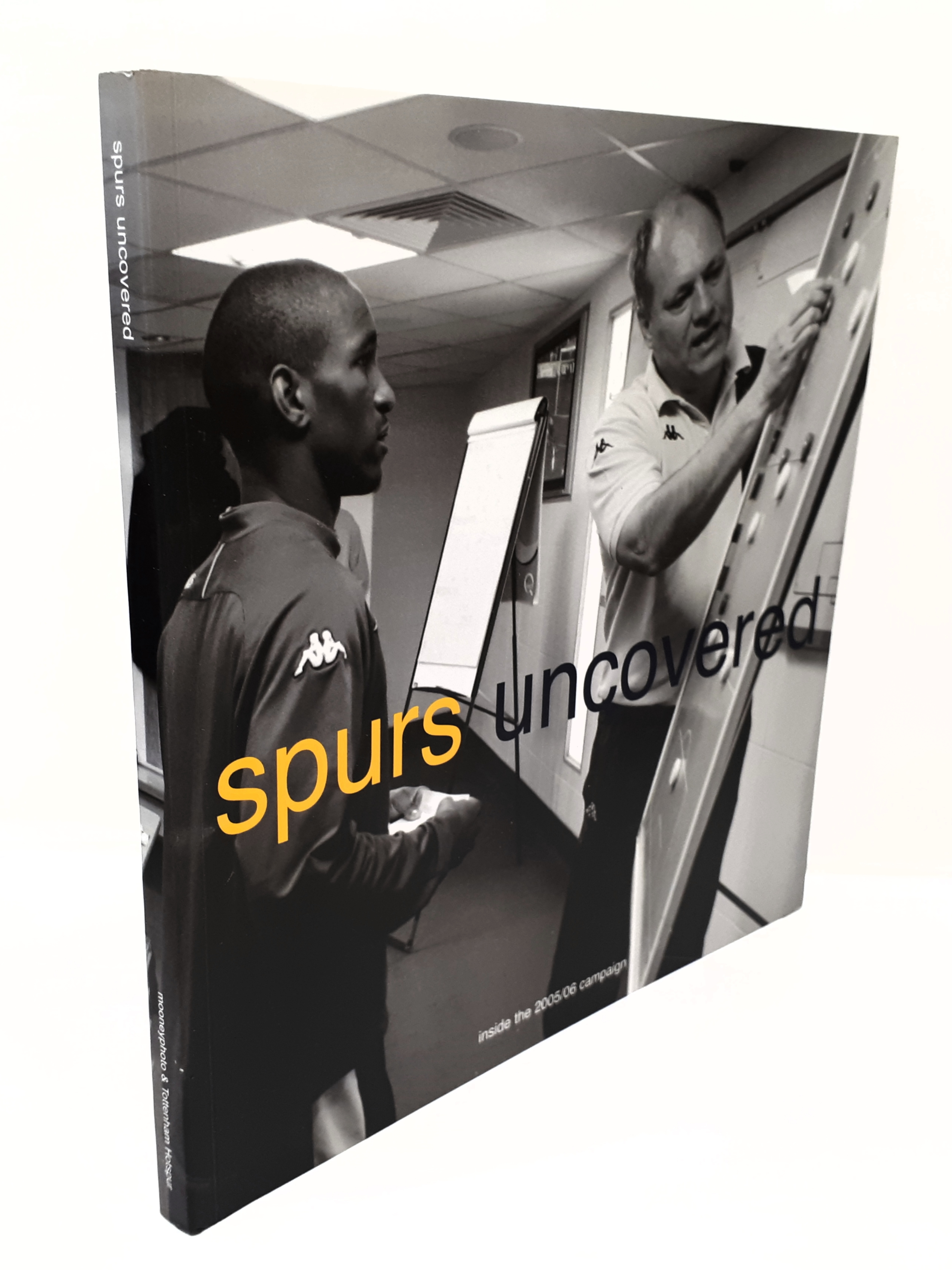 Image for Spurs Uncovered Inside the 2005/06 Campaign