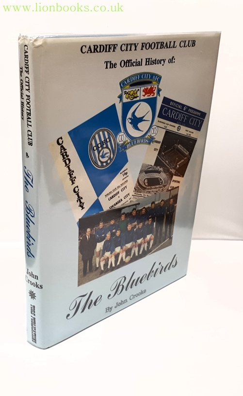 Image for The Bluebirds - the Official History of Cardiff City Football Club