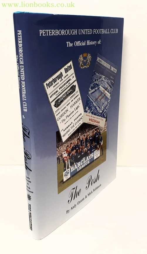 Image for The Posh: the Official History of Peterborough United Football Club