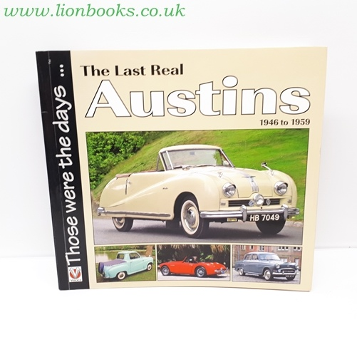 Image for The Last Real Austins - 1946-1959 1946 to 1959