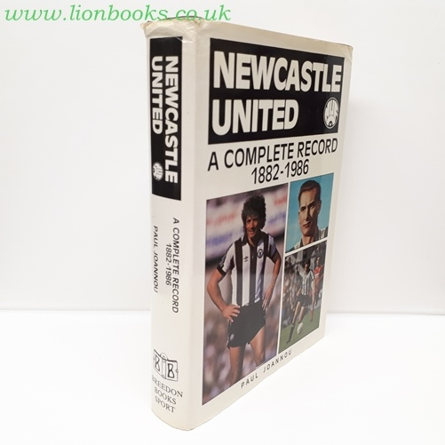 Image for Newcastle United - a Complete Record 1882-1986