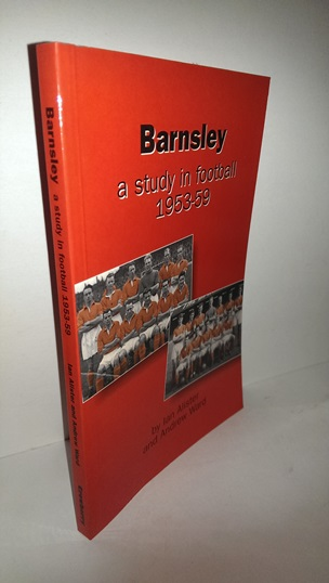 Image for Barnsley - A Study In Football 1953 - 59.