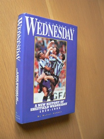 Image for A Quarter Of Wednesday - A New History Of Sheffield Wednesday 1970-1995.