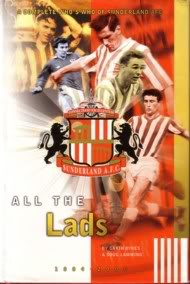 Image for All The Lads - A Complete Who's Who of Sunderland AFC.