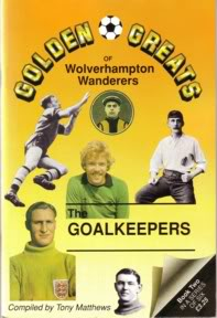 Image for Golden Greats of Wolverhampton Wanderers - The Goalkeepers Book 2.