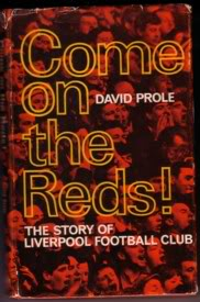 Image for Come on the Reds The Story of Liverpool Football Club